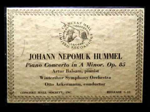 Johann Nepomuk Hummel / Artur Balsam, 1956: Piano Concerto in A minor, Op. 85 - Movement 1