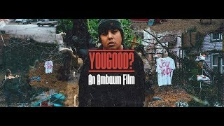 Travis Thompson - YOUGOOD? An Ambaum Film