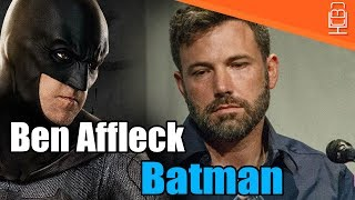 Ben Affleck on WHY he Chose to be Batman
