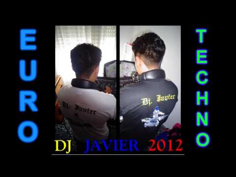 SUPER MIX EURO TECHNO    THE BEST NEW TECHNO MIX dj javier