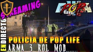 ARMA 3 POP Life, de vuelta a Lake Side Control Policial ►Directo Streaming Gameplay Español