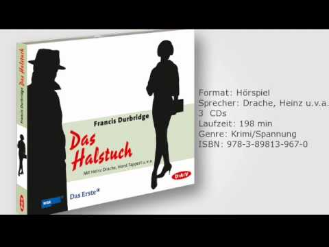 Francis Durbridge: Das Halstuch, gelesen von Heinz Drache u.v.a.