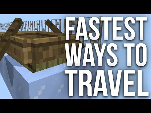 Fastest Ways to Travel in Minecraft