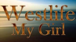 Westlife - My Girl