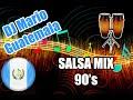 DJ Mario Guatemala  - Salsa Mix 90's