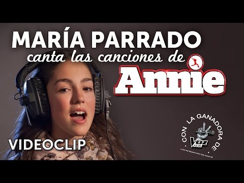 Videoclip Mañana. María Parrado canta las canciones de Annie.