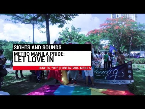 SIGHTS AND SOUNDS: Metro Manila Pride 2016