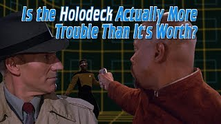 Is the Holodeck Actually More Trouble Than It's Worth?
