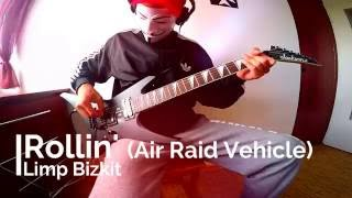 Limp Bizkit - Rollin' (Air Raid Vehicle) (Guitar Cover)