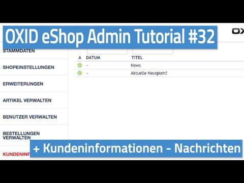 Oxid eShop Admin Tutorial #32 - Kundeninformationen - Nachrichten