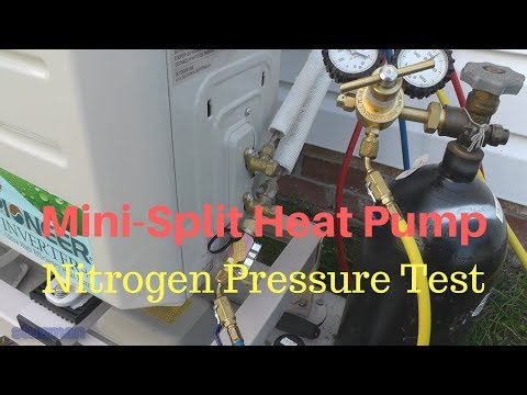 Mini-Split Heat Pump: Nitrogen Pressure Test