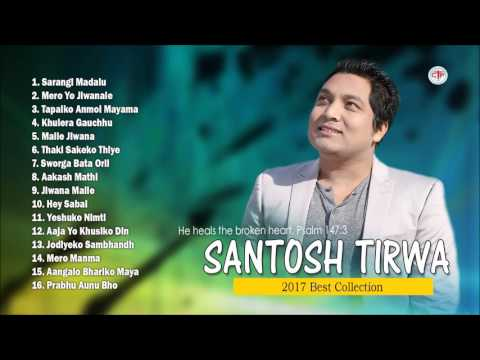 Santosh Tirwa - Jukebox 2017 (New Songs) Nepali Christian Songs Collection