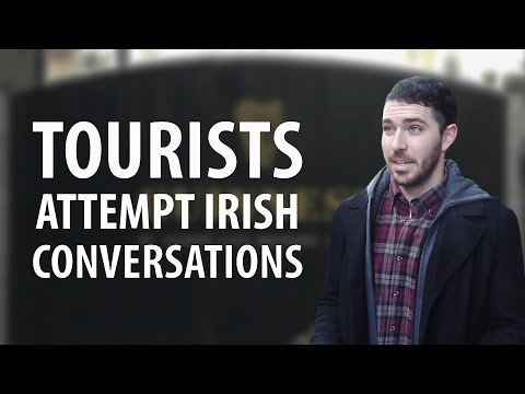 North American Tourists Attempt Irish Conversations