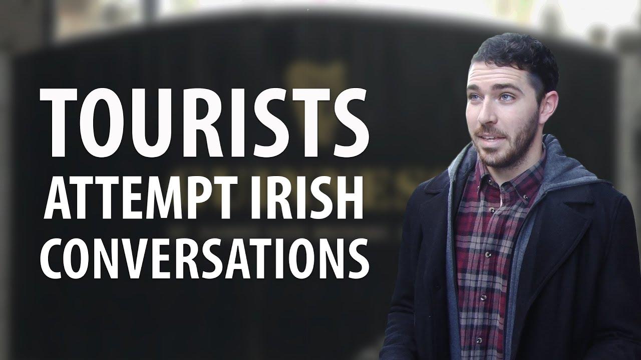 North American Tourists Attempt Irish Conversations