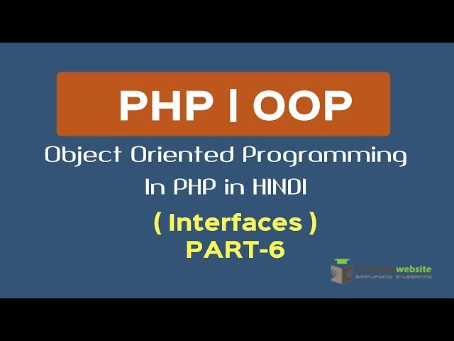 OOPS Concept in PHP in HINDI | Interfaces | Interfaces v/s Abstract Class | Part-6