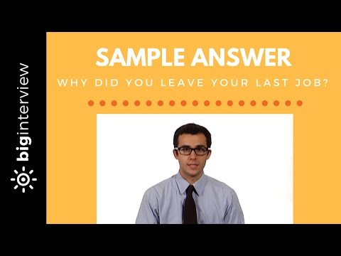 How to Answer: Why Did You Leave Your Last Job?