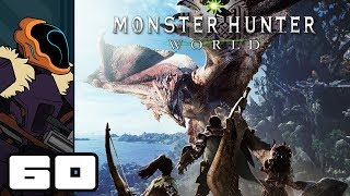 Let's Play Monster Hunter World - PS4 Gameplay Part 60 - Toaster!