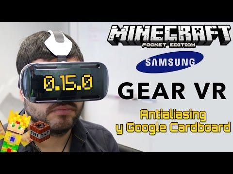 Minecraft PE 0.15.0 - Samsung Gear VR - Realidad Virtual ! - Antialiasing Windows 10 - Noticias