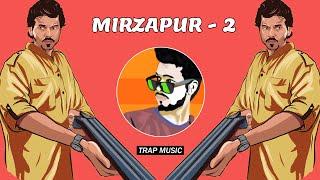 Mirzapur - 2 (Trap Music) Dj SiD Jhansi   Mirzapur S2 Dialouges