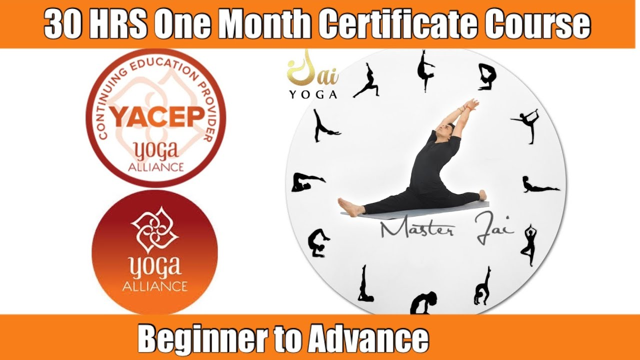30 Hrs 1 Month Yoga For Everyone Certificate Course Beginner To Advance Yoga Alliance Usa Jai Youtube