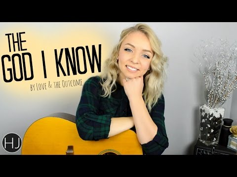 The God I Know by Love & the Outcome // Cover by Hope Jubilee
