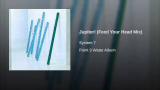 Jupiter! (Feed Your Head Mix)