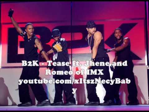 B2K - Tease ft. Jhene and Romeo of IMX