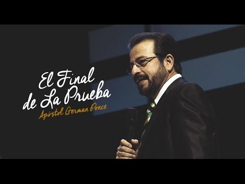 Apóstol German Ponce -El Final de La Prueba- domingo, 14 de febrero, 2016
