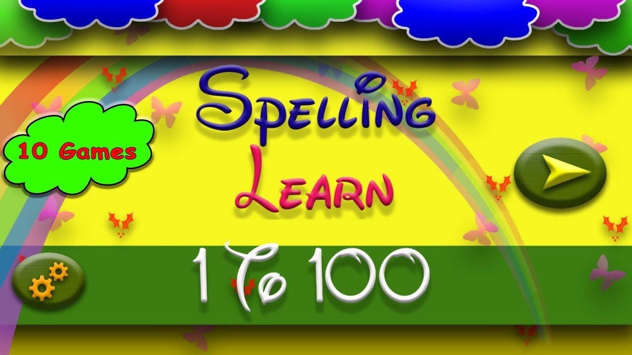 Kids Learn With Fun - 1 to 100 Spelling Learning | free educational ...