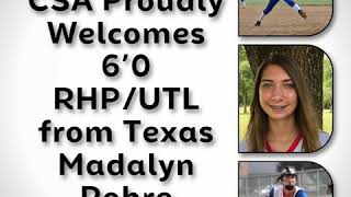 CSA Proudly Welcomes   6'0 RHP/UTL from Texas   Madalyn Rohre