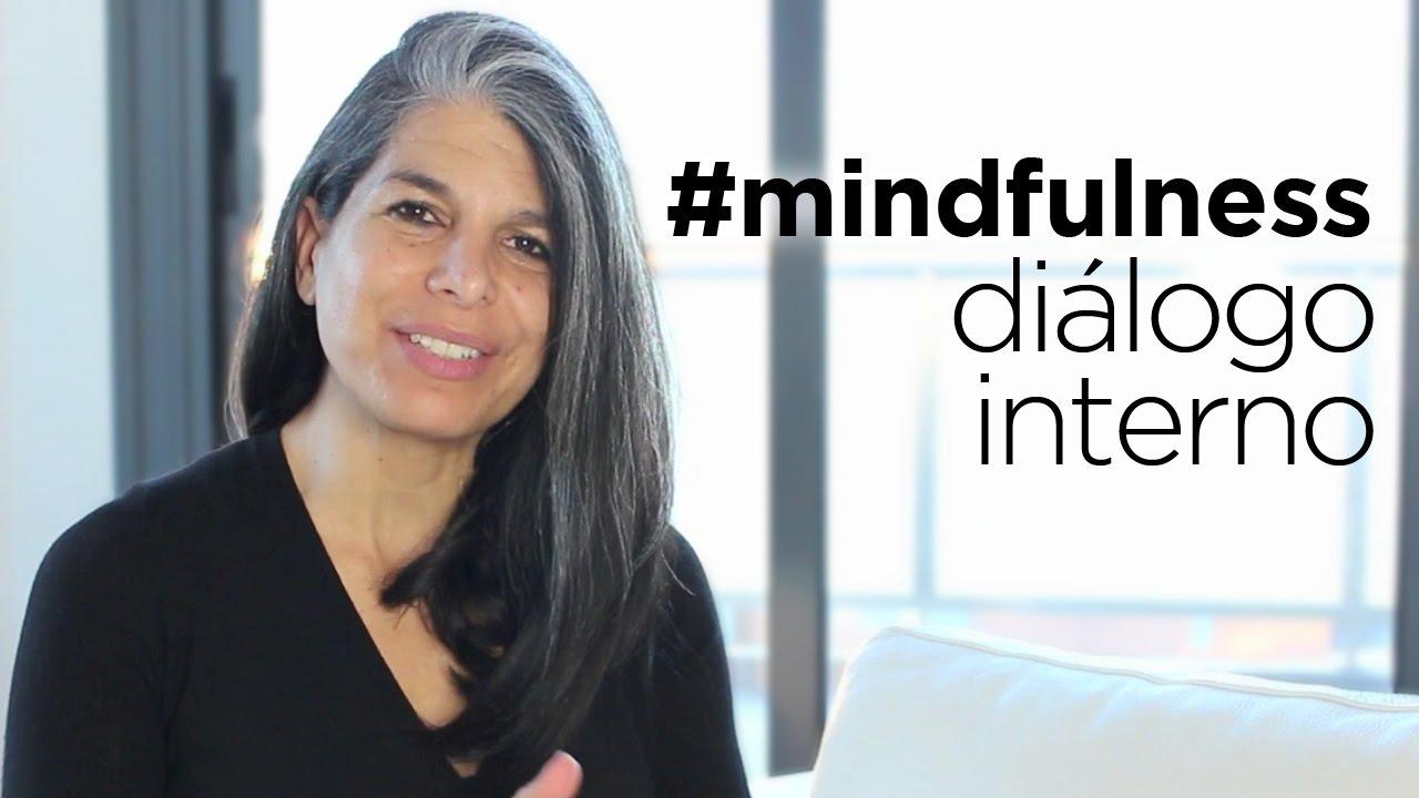 Mindfulness Dialogo Interno Youtube