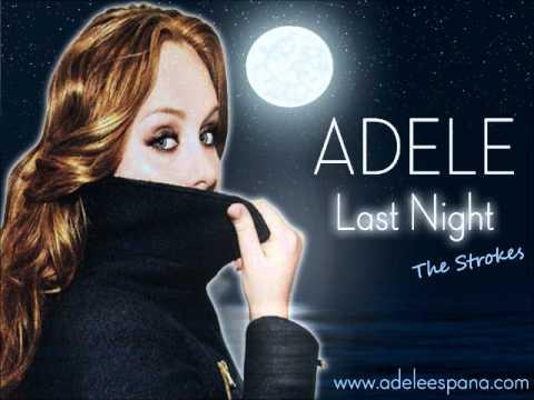 Adele - Last Nite Lyrics   MetroLyrics