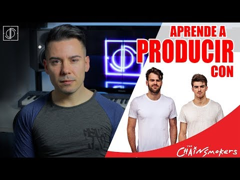 Aprende A Producir Con The Chainsmokers (REMAKE Everybody Hates Me)