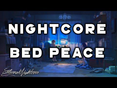 Nightcore - Bed Peace