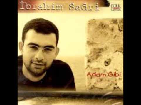 İbrahim Sadri - Adam Gibi