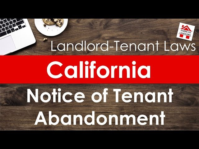 California Notice of Tenant Abandonment | American Landlord