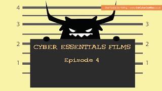 IASME Cyber Essentials:  Ep  4 -  Access Control & Privilege Management