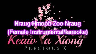 Nraug Hmoob Zoo Nraug (Girl Karaoke/Instrumental)