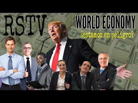 WORLD ECONOMY   ¿Estamos en Peligro? - Debate con Expertos Internacionales en Economía