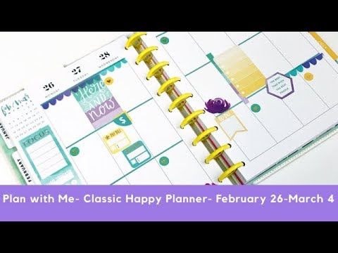 Plan with Me- Classic Happy Planner- February 26-March 4