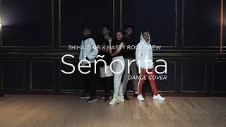 Senorita dance cover by Shiha Zikir X Nasty Rock Crew
