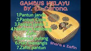 Kumpulan Lagu Gambus Melayu By El Corona Irama Shara Dan Zafin Voc Muqaddam