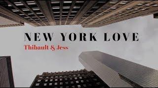 NY LOVE - JESS & THIBAULT ( DEMANDE EN MARIAGE )