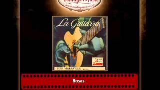 Luis Maravilla – Rosas