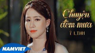 Chuyện Đêm Mưa - Ý Linh (Thần Tượng Bolero 2018)
