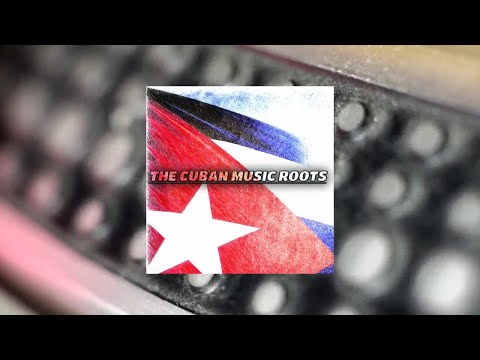 Various Artists - The Cuban Music Roots
