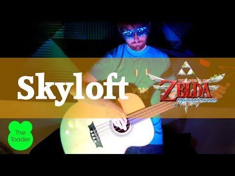 Skyloft Music - The Legend of Zelda Skyward Sword - Acoustic Cover - The Toader