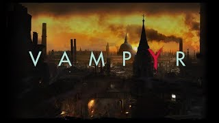 Vampyr PC Gameplay Impressions #2 - Secrets of Your Creator