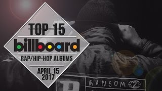 Top 15 • US Rap/Hip-Hop Albums • April 15, 2017 | Billboard-Charts