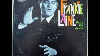 Frankie Laine -That's my Desire.wmv